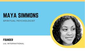 Interview With A Women Entrepreneur - Maya Simmons aka 'Epiphany' (Spiritual Psychologist)