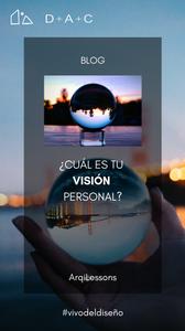 Un blog sobre tu visión personal en la vida