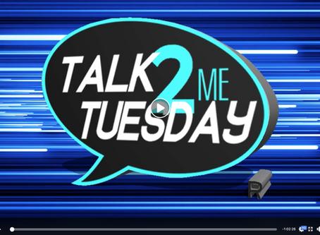 Talk 2 Me Tuesday, Facebook Live Show w/D.Miller & Associates