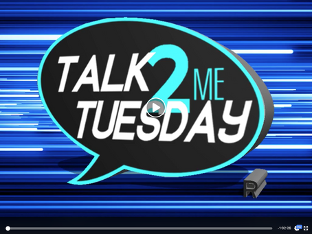 Talk 2 Me Tuesday, Facebook Live Show w/D.Miller & Associates