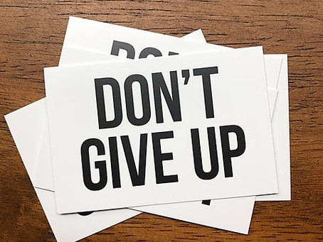 If I give up again, I think I'll probably never try again...