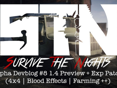 Alpha Devblog #8 - 1.4 Preview (4x4   Blood Effects   Farming ++) Experimental Patch Notes - Alpha 1