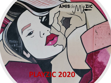La PLAYZIC 2020 ( Amis de la Zic)