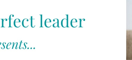 What makes an Imperfect Leader? (And are you one too?)
