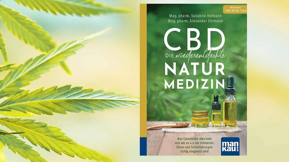 CBD Die wiederentdeckte Naturmedizin | Buch