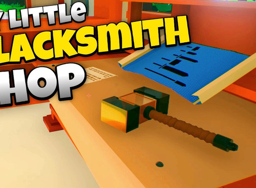 """Review of """"My Little Blacksmith Shop"""""""