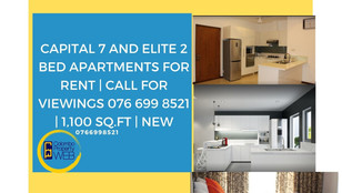 Capital 7 and Elite 2 Bed Apartments for Rent | Call for viewings 076 699 8521 | 1,100 sq.ft | NEW