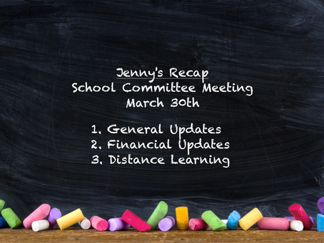 Jenny's Recap of the March 30th School Committee Meeting