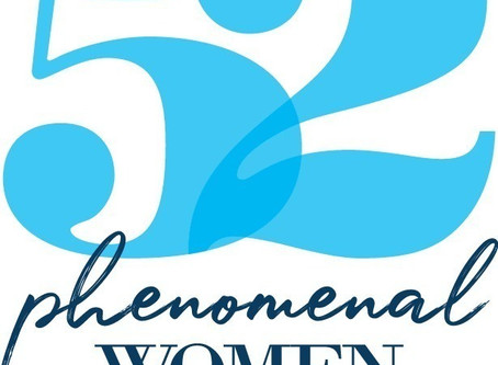 PRESS RELEASE: The 52 Phenomenal Women project shares female empowerment for 100 weeks!