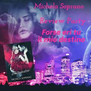 """Review Party - """"Forse eri tu il mio destino"""" di Michela Soprano"""