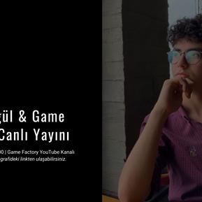 Emre Ergül & Game Factory Canlı Yayını