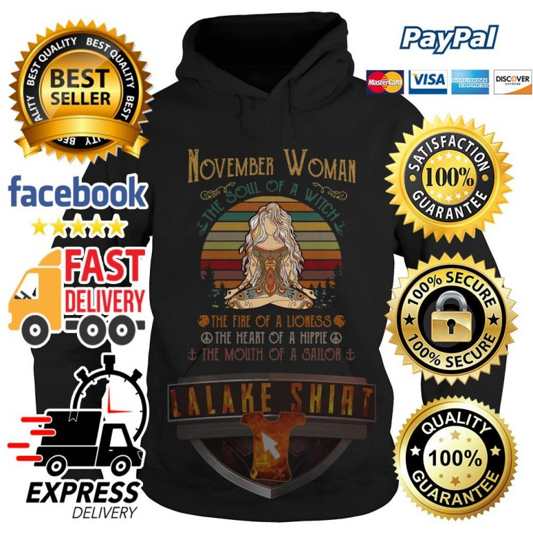 d639ec08 November woman the soul of the soul of a witch the fire of a lioness the  heart vintage shirt