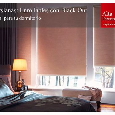 Enrollables con Black Out