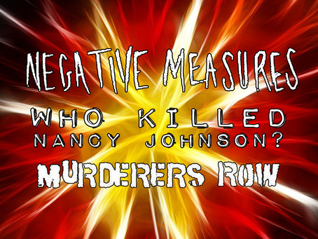 LARS Promotions Event Featuring: Negative Measures with Who Killed Nancy Johnson and Murderers Row.