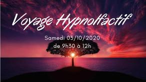 """Voyage Hypnolfactif""  (03/10/2020)"