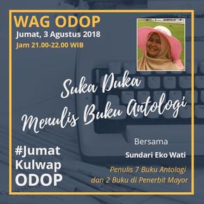 #Jum'atKulwapOdop Bersama Sundari EKo Wati