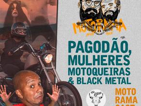 The Litas: Pagodão, Mulheres Motoqueiras e Black Metal - MotoramaCast #10