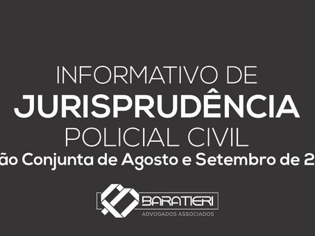 Informativo de Jurisprudência Policial Civil - Edição Conjunta de Agosto e Setembro/2020