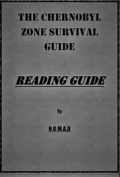 The Chernobyl Zone Survival Guide - Reading Guide.