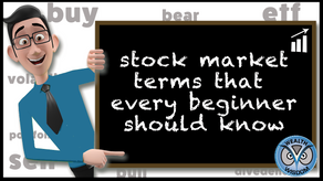 Stock Market Terms That Every Beginner Should Know.