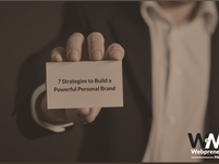 Seven Strategies to Build a Powerful Personal Brand