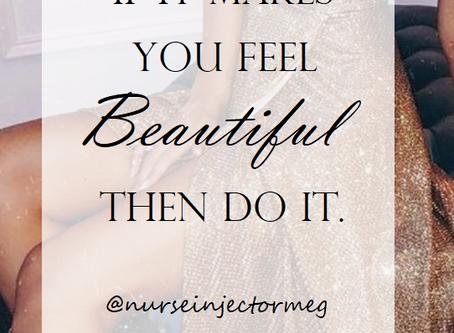 Self Care isn't Selfish: If it Makes You Feel Beautiful, Do it.