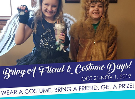 Bring-A-Friend & Costume Days 2019!
