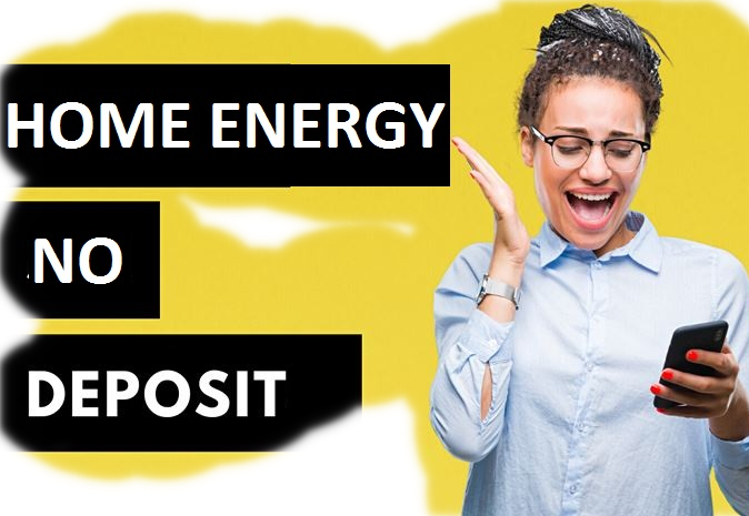 Home energy no deposit