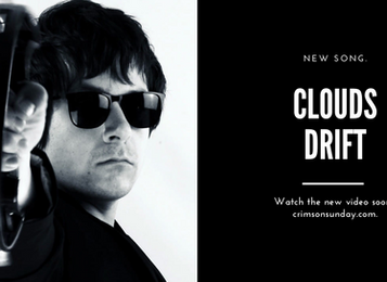 'Clouds Drift': video premiere very soon