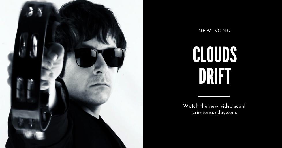 'Clouds Drift': video premiere very soon