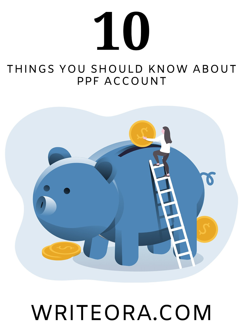 PPF: 10 THINGS YOU SHOULD KNOW ABOUT PUBLIC PROVIDENT FUND