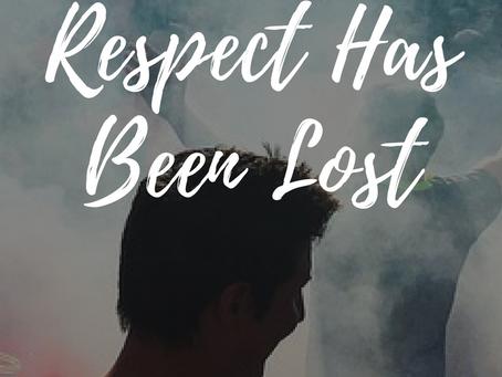 Loss of Respect