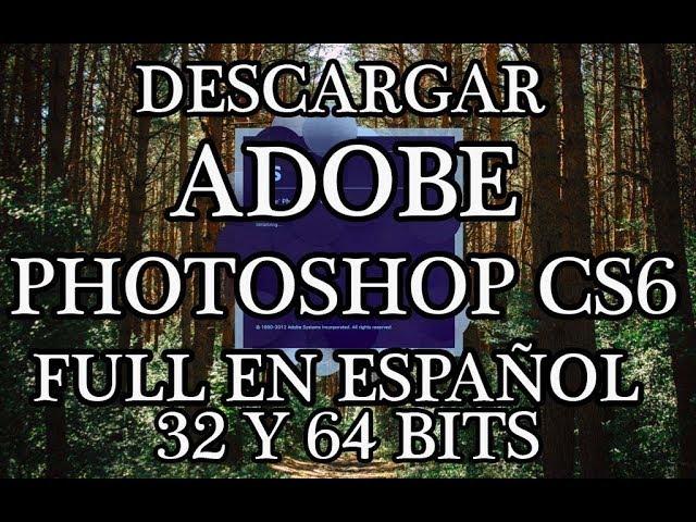 descargar adobe photoshop cs6 full español 64 bits