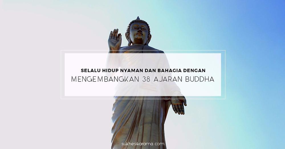 Mangala Sutta - 38 Berkah Utama - Ajaran Buddha
