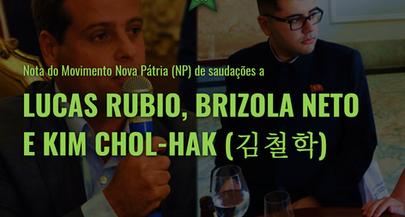 Nota de saudações ao companheiro Lucas Rubio, a Brizola Neto e ao embaixador Kim Chol-Hak (김철학)