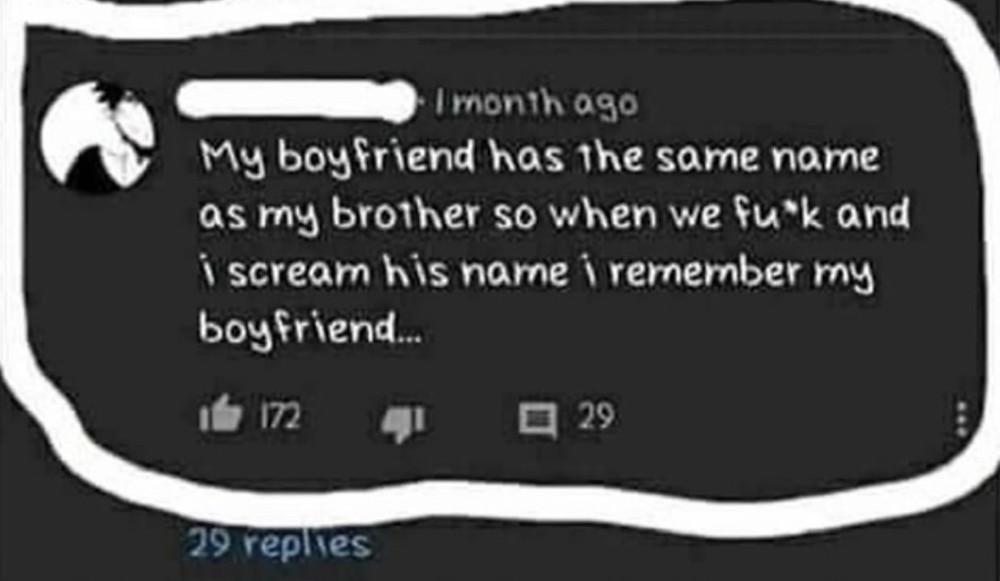 My boyfriend same name as brother Meme