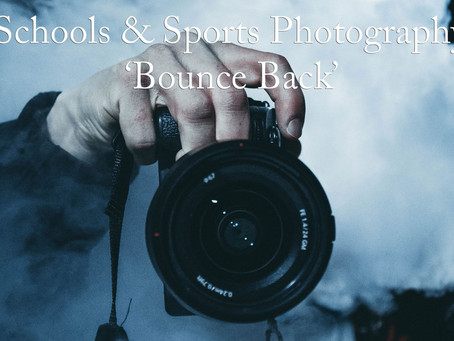 The Schools and Sports Photography Industry - Prepare for the 'Bounce Back'