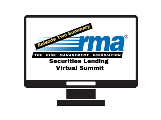 Securities Lending: RMA Virtual Summit, Episode Two