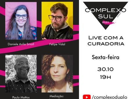 Complexo Sul 2020: Live com a curadoria!
