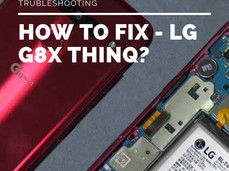 How to Fix LG G8X ThinQ Troubleshooting ? -Tips & Tricks