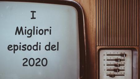 I migliori episodi delle serie tv andate in onda nel 2020