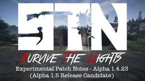 Alpha Devblog #17 - Experimental Patch Notes - Alpha 1.4.23 (Alpha 1.5 Release Candidate)