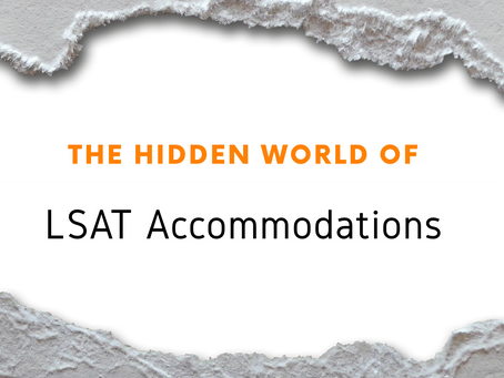 The Hidden World of LSAT Accommodations