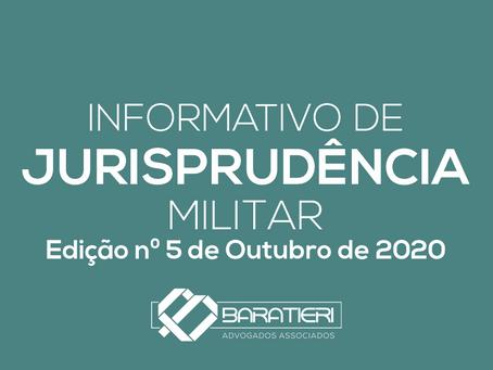 Informativo de Jurisprudência Militar - Edição n° 05 - Outubro/2020
