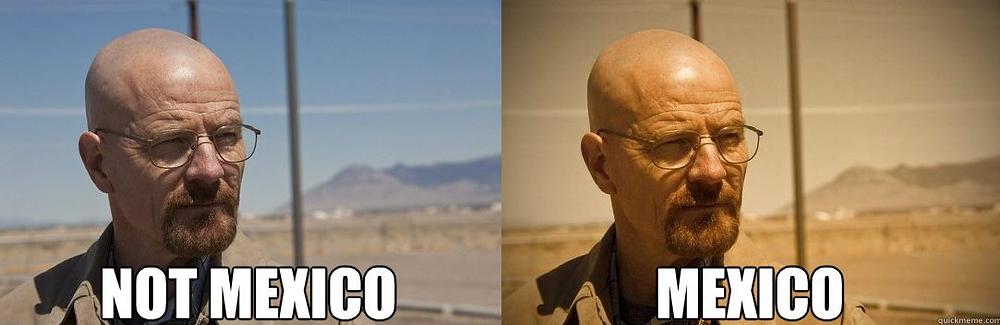 Meme con dos imágenes similares, en la izquierda con colores normales y el texto: Not Mexico. En la derecha la misma imagen pero con tonos más cálidos y el texto: Mexico