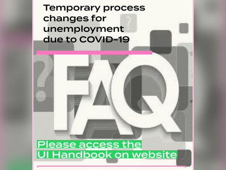 Temporary Process Changes for Unemployment