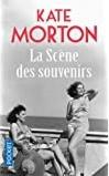 La scène des souvenirs de Kate Morton