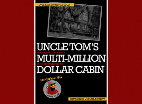 "Uncle Tom's Multi-Million Dollar Cabin"" Joe Ricketts On Being A Slave - The Cardinal Sin"