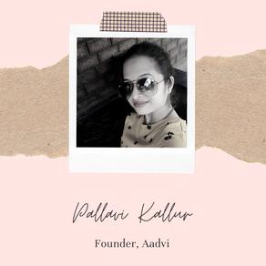 Interview With A Women Entrepreneur - Pallavi Kallur (Fashion Designer)