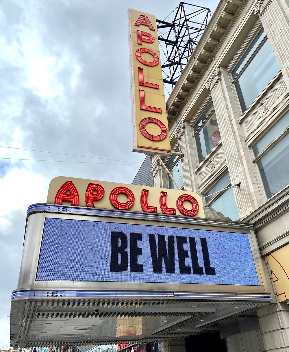 "The marquee at the Apollo Theater in Harlem reads ""Be Well"" during the coronavirus pandemic"